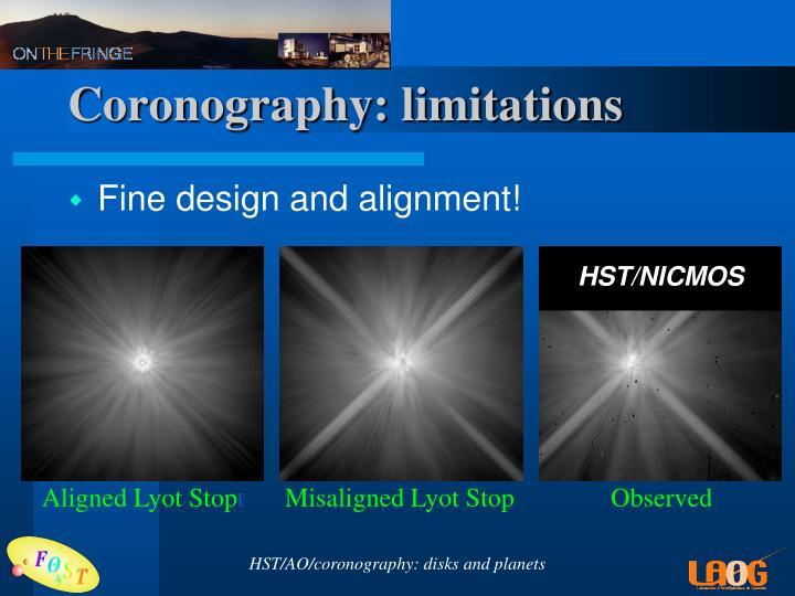 Coronography: limitations