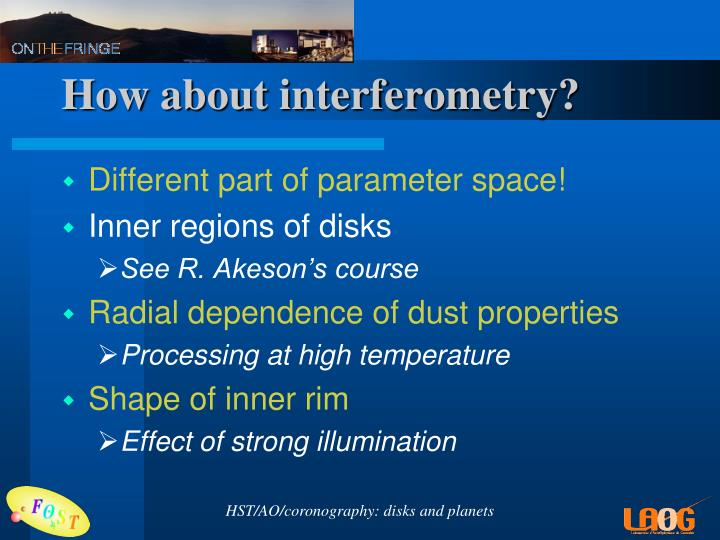 How about interferometry?