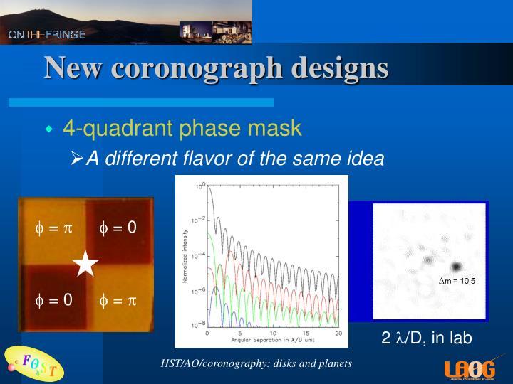 New coronograph designs