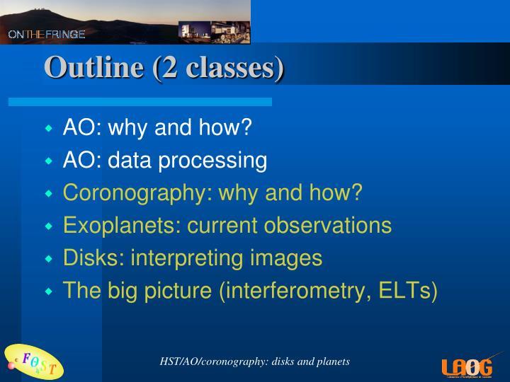 Outline 2 classes