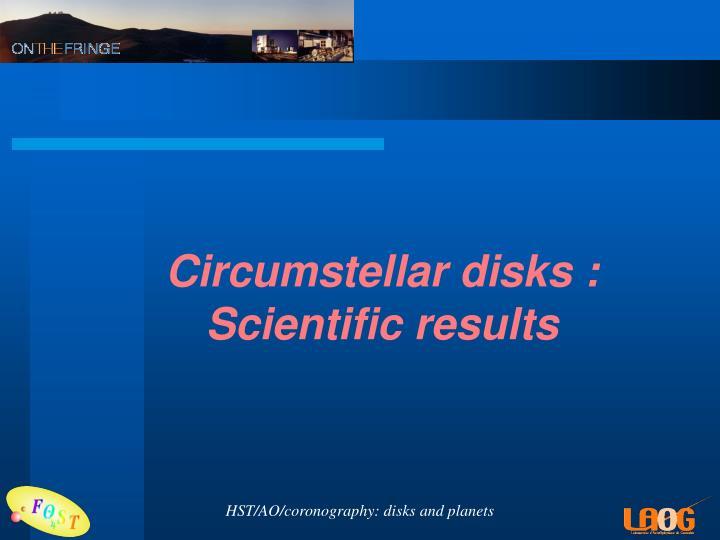 Circumstellar disks :