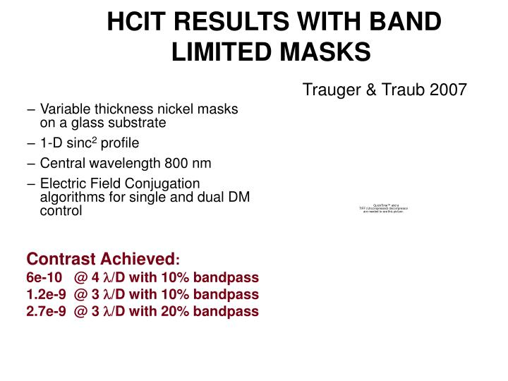 HCIT RESULTS WITH BAND LIMITED MASKS