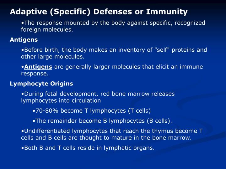 Adaptive (Specific) Defenses or Immunity