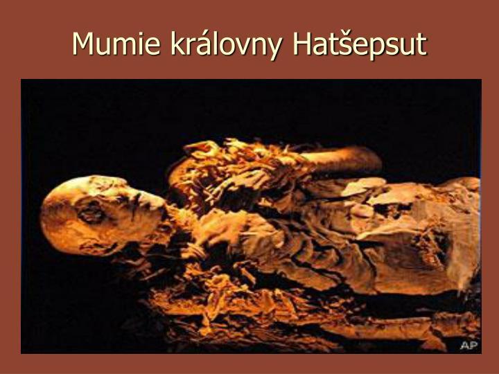 Mumie královny Hatšepsut