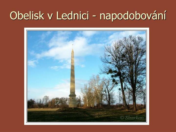Obelisk v Lednici - napodobování