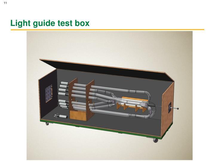 Light guide test box