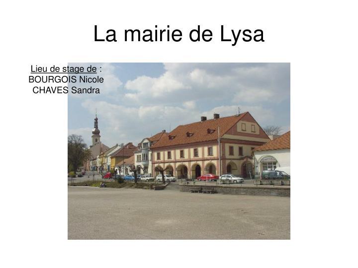 La mairie de Lysa