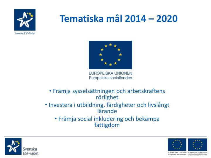 Tematiska mål 2014 – 2020