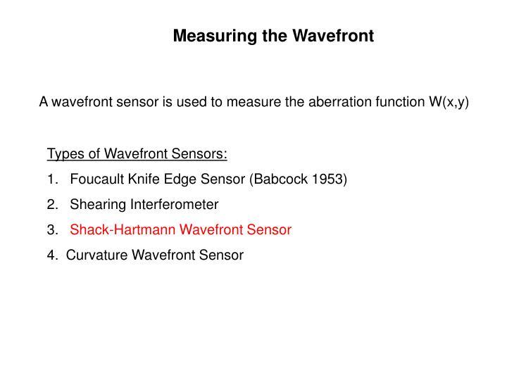 Measuring the Wavefront