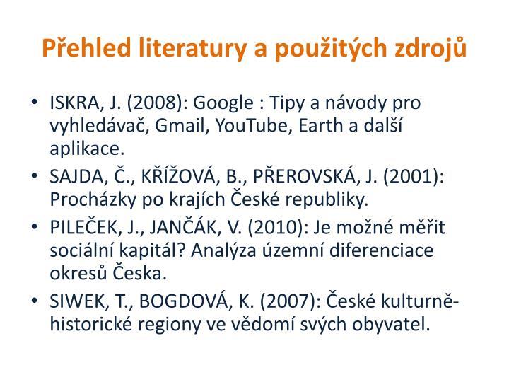 Přehled literatury a použitých zdrojů