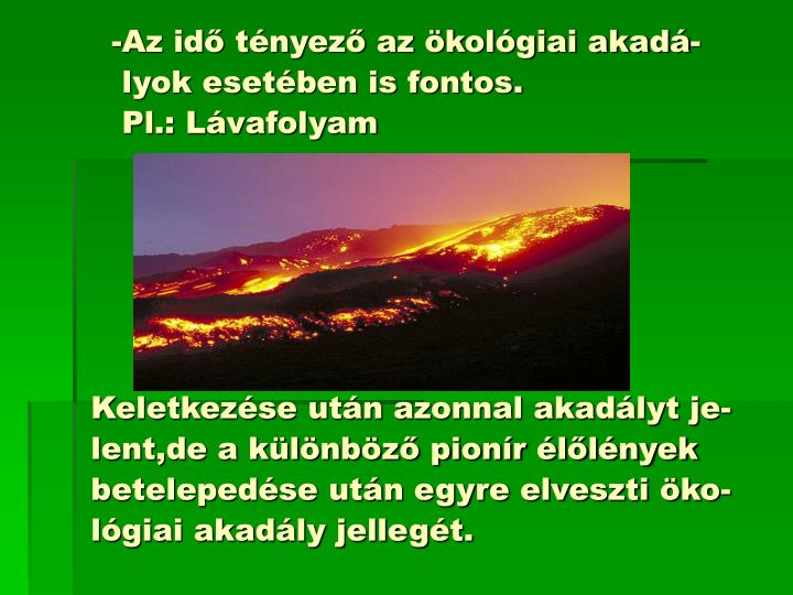 -Az idő tényező az ökológiai akadá-
