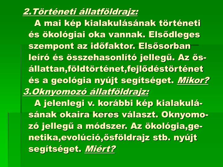 2.Történeti állatföldrajz: