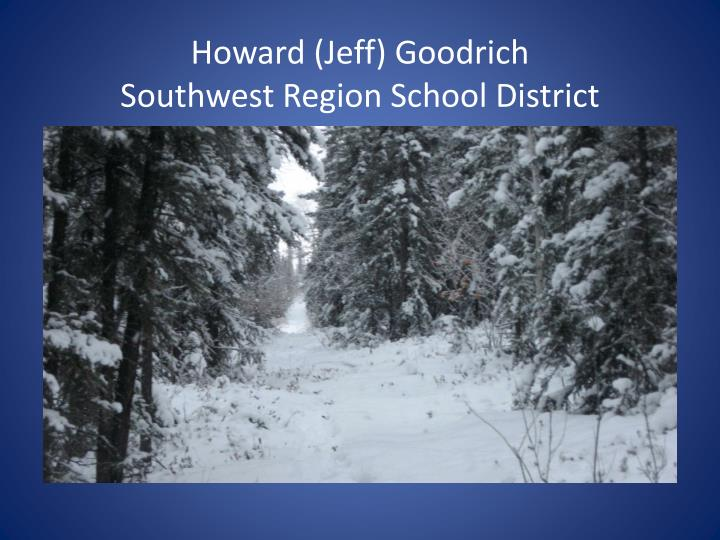 Howard (Jeff) Goodrich
