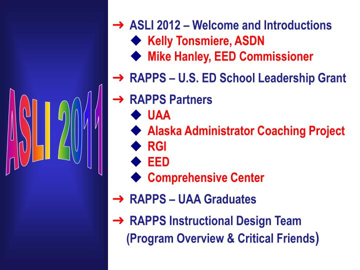 ASLI 2012 – Welcome and Introductions