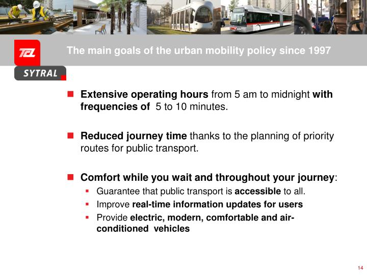 The main goals of the urban mobility policy since 1997