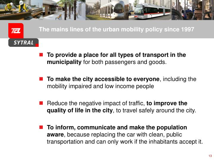 The mains lines of the urban mobility policy since 1997