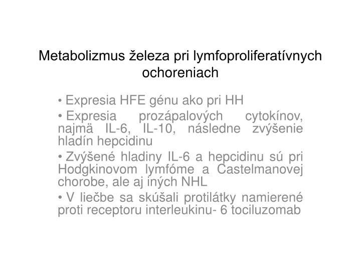 Metabolizmus železa pri lymfoproliferatívnych ochoreniach
