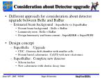 consideration about detector upgrade