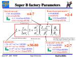 super b factory parameters