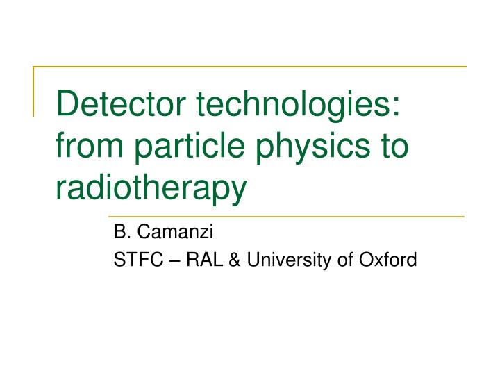 Detector technologies from particle physics to radiotherapy