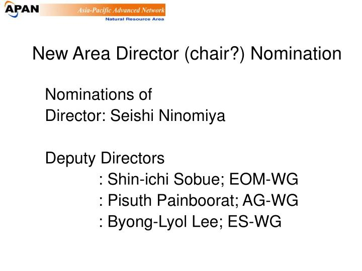 New Area Director (chair?) Nomination