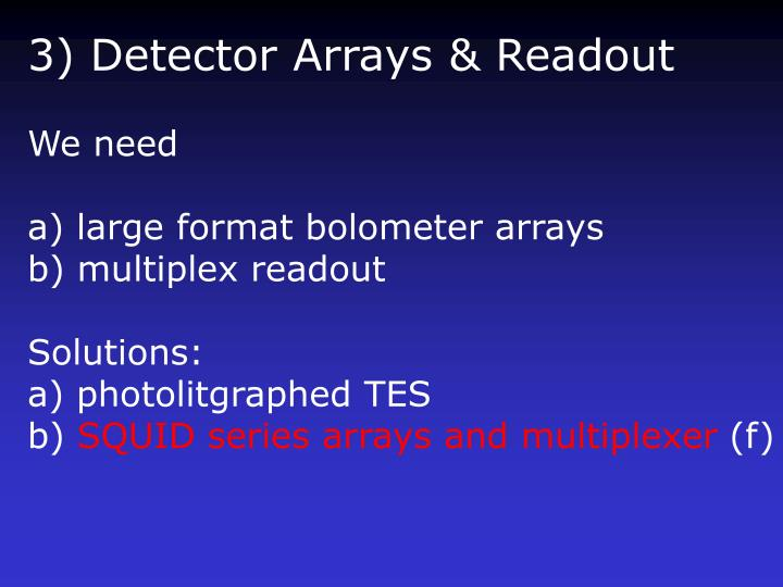 3) Detector Arrays & Readout