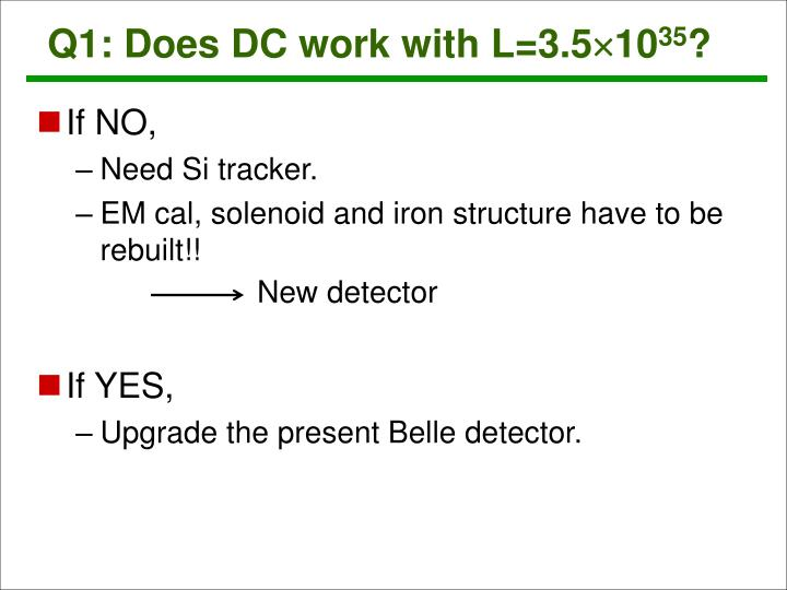 Q1: Does DC work with L=3.5
