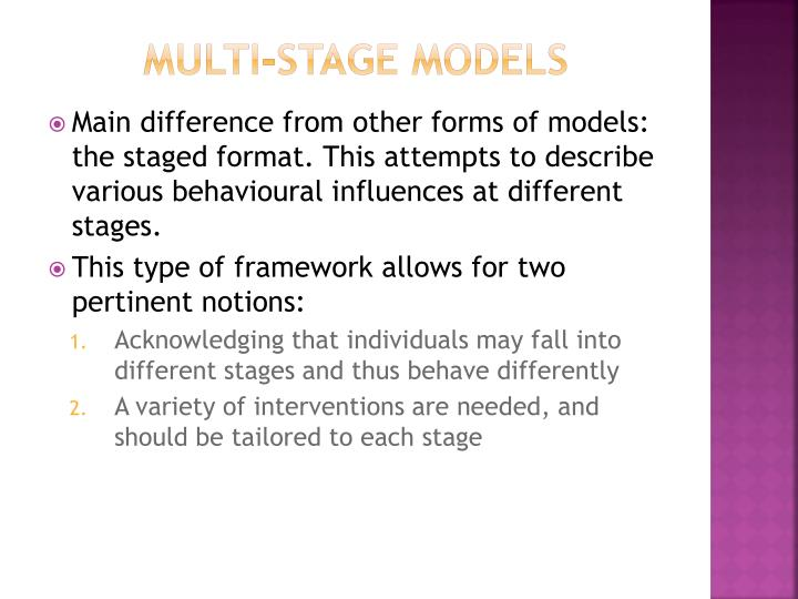 Multi-stage models