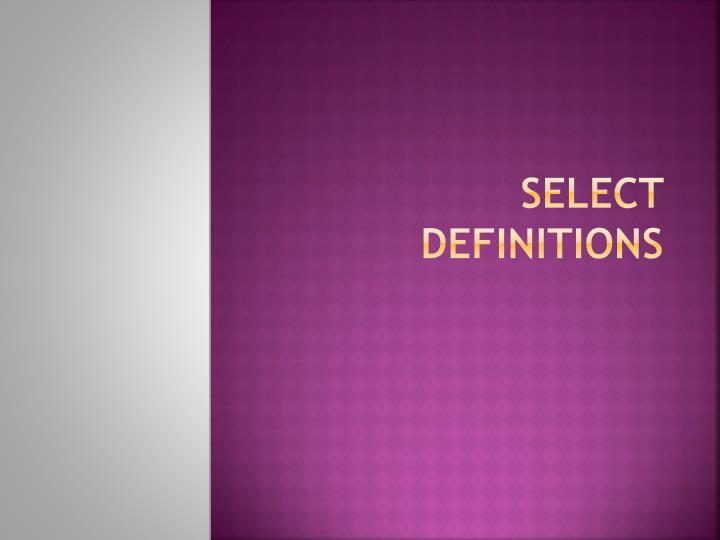 Select definitions