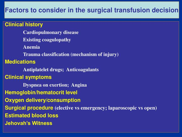 Factors to consider in the surgical transfusion decision