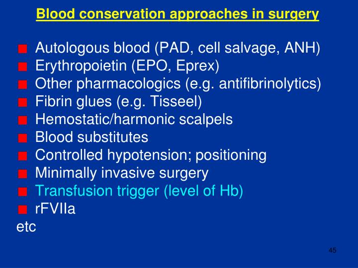 Blood conservation approaches in surgery