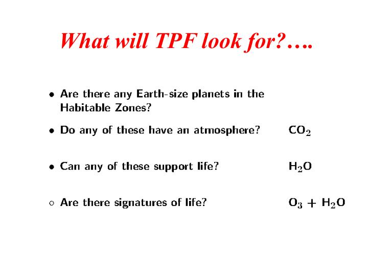 What will TPF look for?….