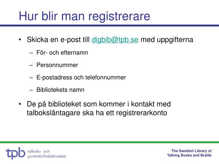 Hur blir man registrerare