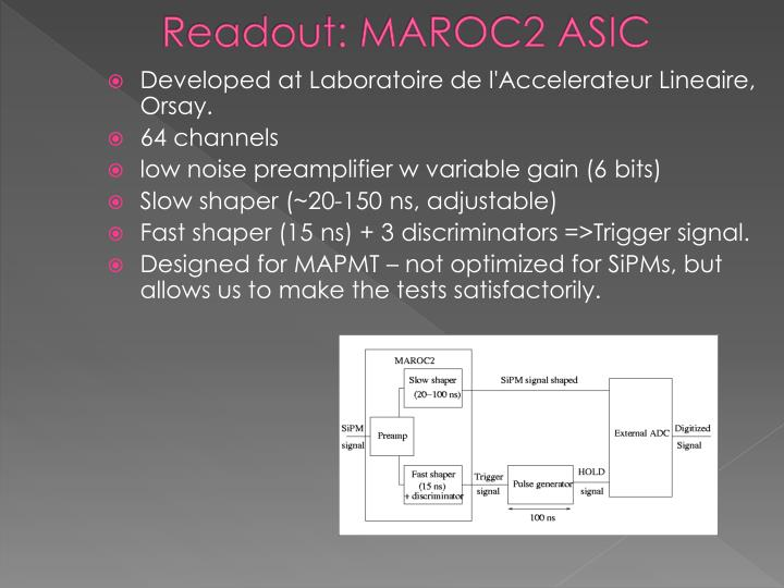 Readout: MAROC2 ASIC