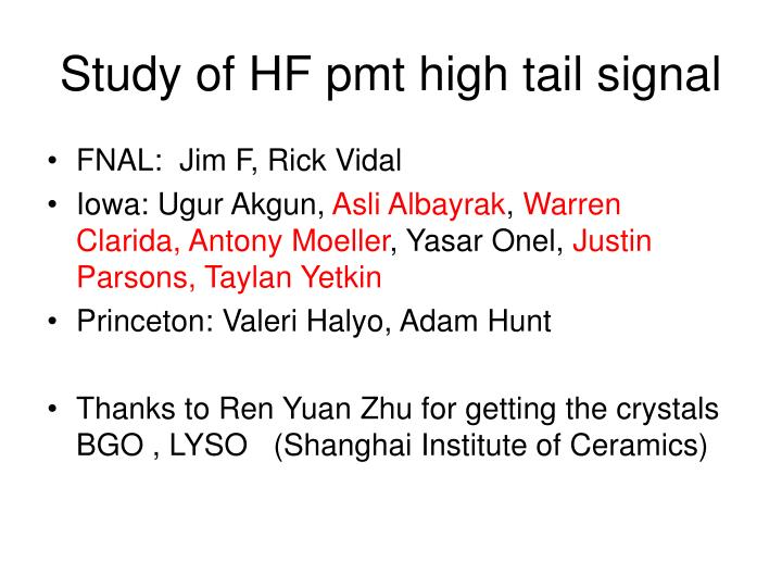 Study of hf pmt high tail signal