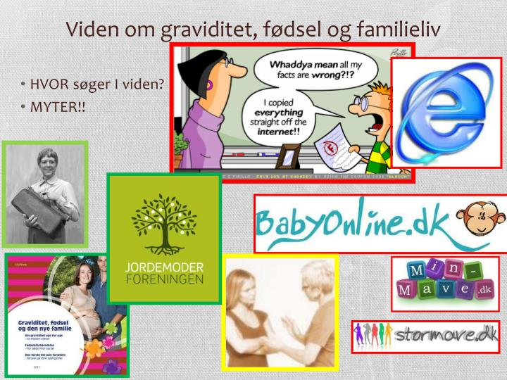 Viden om graviditet, fødsel og familieliv