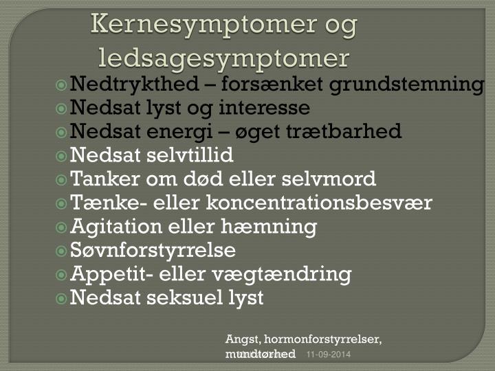 Kernesymptomer og ledsagesymptomer