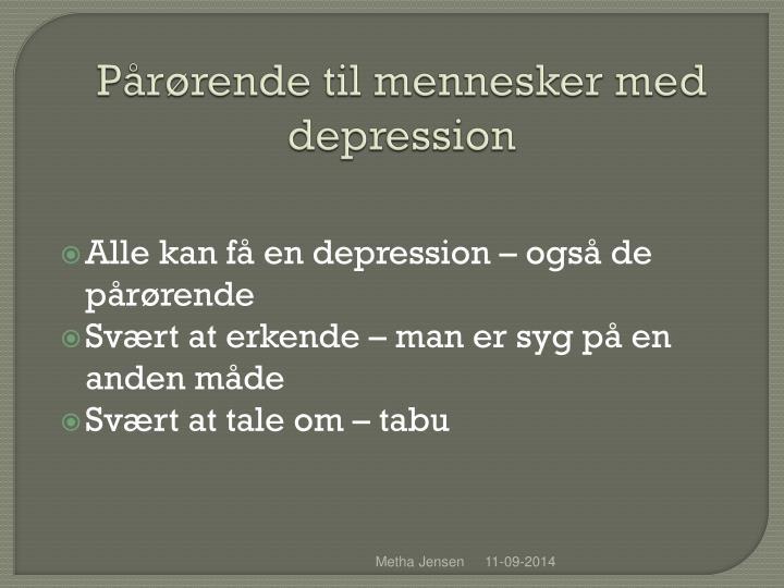 P r rende til mennesker med depression