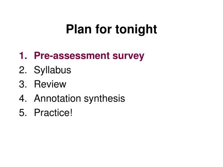 Plan for tonight