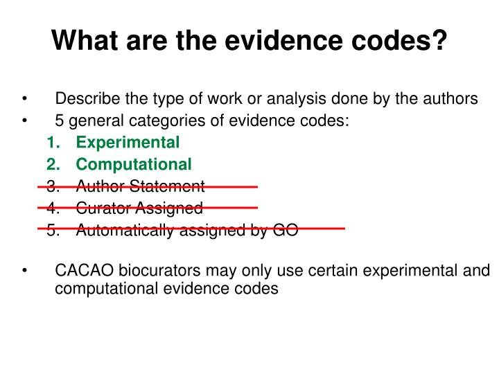 What are the evidence codes?