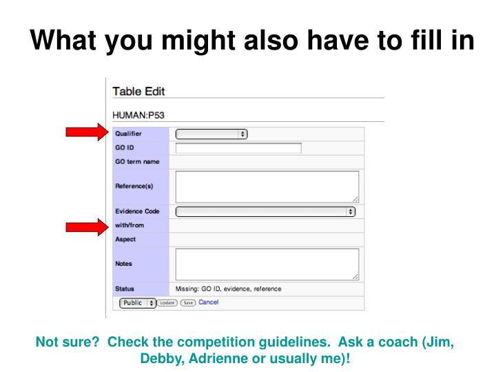 What you might also have to fill in