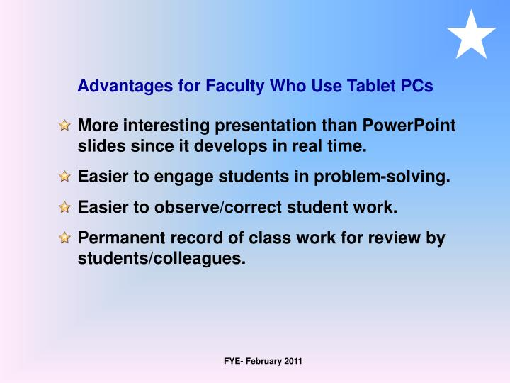 Advantages for Faculty Who Use Tablet PCs