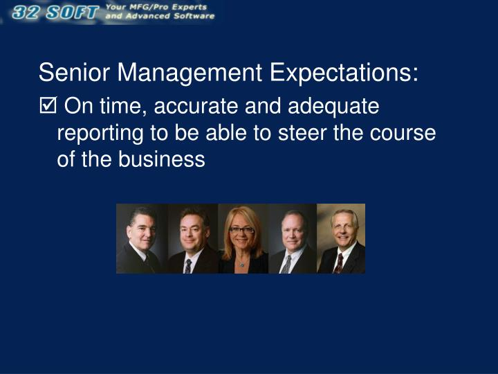 Senior Management Expectations: