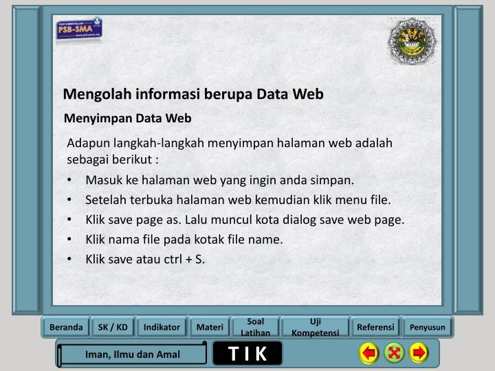Mengolah informasi berupa Data Web