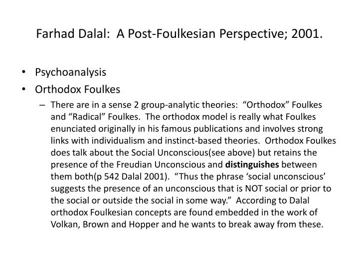 Farhad Dalal:  A Post-Foulkesian Perspective; 2001.