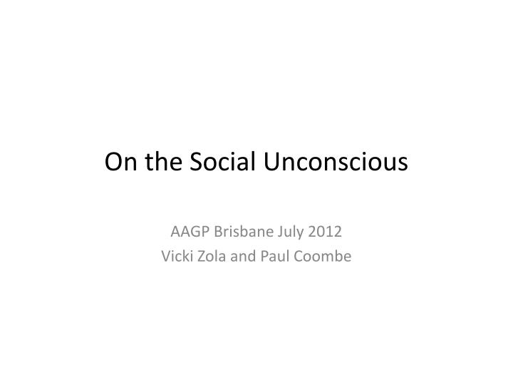 On the social unconscious