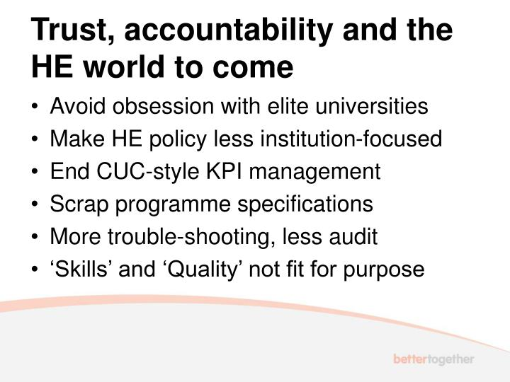 Trust, accountability and the HE world to come