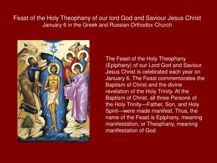 Feast of the Holy Theophany of our lord God and Saviour Jesus Christ
