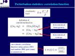 perturbation statistics correlation function