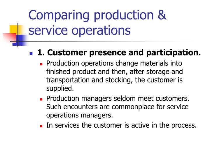 Comparing production & service operations